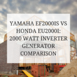 Yamaha EF2000IS vs Honda EU2000I: 2000 Watt Inverter Generator Comparison